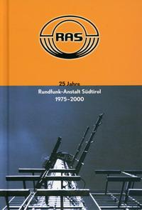 Buchtitel 25 Jahre Rundfunk-Anstalt Südtirol