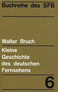 Buchtitel Walter Bruch